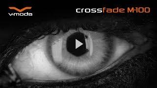 V-MODA Crossfade M-100 Headphones Official Video (Extended)