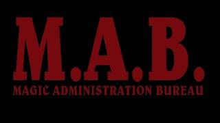 M.A.B. - Magic Administration Bureau - Opening Theme