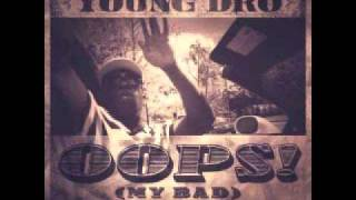 Young Dro -- 'Oops! (My Bad)'