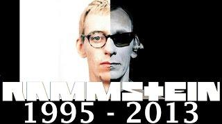 Rammstein - Asche zu Asche (1995 - 2013)