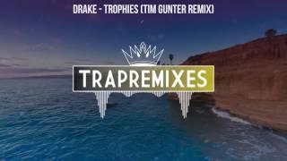 Drake - Trophies (Tim Gunter Remix)