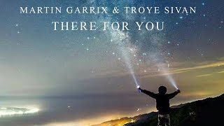 Martin Garrix & Troye Sivan - There For You (Alca Remix)