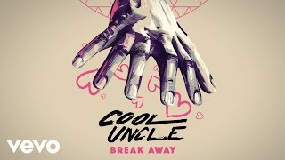 Cool Uncle (Bobby Caldwell & Jack Splash) - Break Away (Audio) ft. Jessie Ware