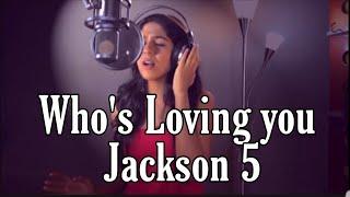 Who's loving you - Michael Jackson (Jackson 5) Studio Cover