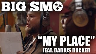 "Big Smo - ""My Place"" (feat. Darius Rucker) Fan Music Video"