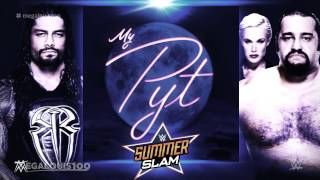 "WWE SummerSlam 2016 official theme song - ""My PYT"" with download link"