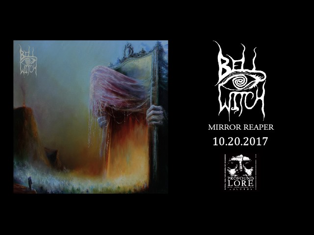 BELL WITCH - Mirror Reaper (excerpt / official audio)