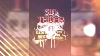 Sin Temor - Bleyker Jiménez ft Ñengo el Manchas
