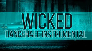 """Dancehall Instrumental - """"Wicked"""" (Prod. Mindkeyz) 2015"""