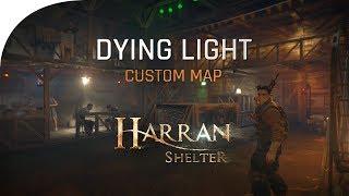 Dying Light Custom Map - Harran Shelter (Official Trailer Teaser)