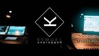 KEMUEL UNPLUGGED | 09/06/17  (PART I)