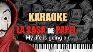 La Casa de Papel | My Life Is Going On - Cecilia Krull👺 Piano Karaoke  💵