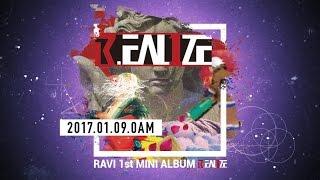 라비(RAVI) 1st MINI ALBUM [R.EAL1ZE] PRE-LISTENING