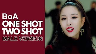 [MALE VERSION] 보아 BoA - One Shot , Two Shot