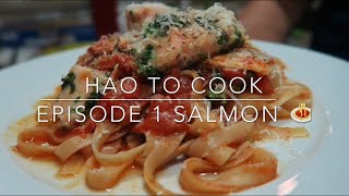 HAO to Cook Vlog | Episode 1 Salmon Pasta