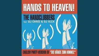 Hands to Heaven (Hände zum Himmel) (Single Mix)