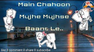kabhi jo badal barse whatsapp status song