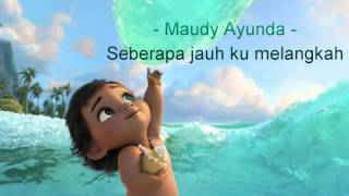 Lirik Maudy Ayunda- Seberapa jauh ku melangkah ( Disney Moana )