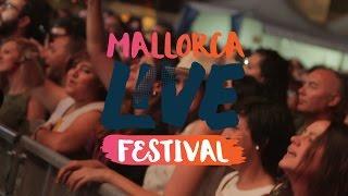Mallorca Live Festival 2017 -Segunda Jornada- Sábado 13 de mayo