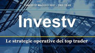 InvesTV:  le strategie operative dei top traders italiani