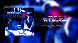 Shy Glizzy - Bring it Back (ft. Smokepurpp) [Official Audio]