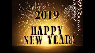 Happy New Year 2019 - original piano arrangement of Auld Lang Syne