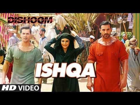 ISHQA LYRICS - Dishoom | Varun Dhawan, John Abraham