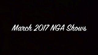 NGA Shows  - March 2017