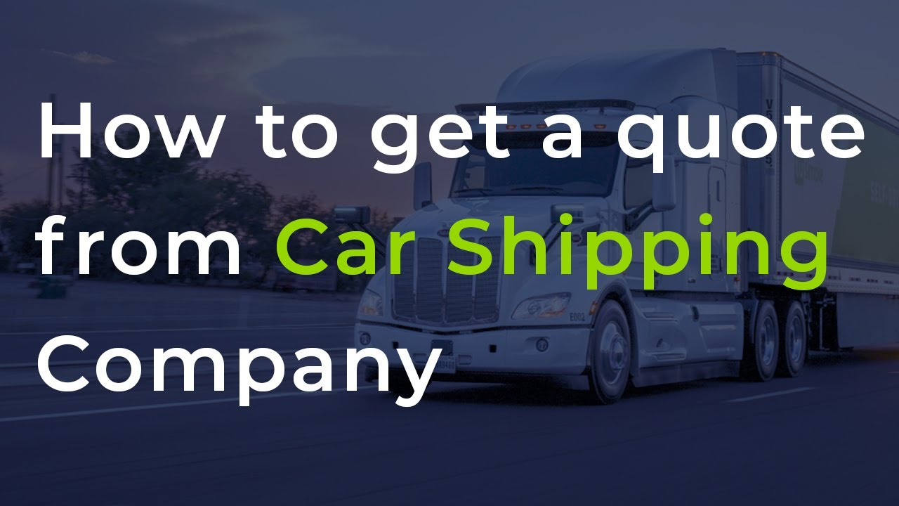 <p>How To Get A Quote From A <strong>Car Shipping Company?</strong></p>