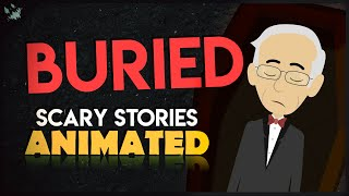 Buried - Scary Stories Animated