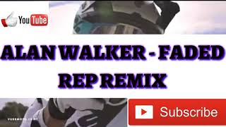 ALAN WALKER - FADED REP REMIX [MOTOCROSS] VIDEO