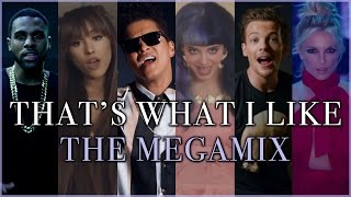 THAT'S WHAT I LIKE | The Megamix ft. Zayn, Selena Gomez, Lady Gaga, Ariana Grande