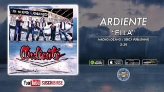 Ardiente - Ella ( Audio Oficial )