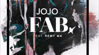 JoJo - FAB. (Feat Remy Ma) [Audio] INSTRUMENTAL Karaoke With Lyrics Prod By J Smooth Soul