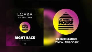 LOVRA feat Tess Leah - Right Back (Original Mix)