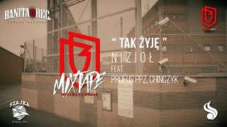 Nizioł - Tak żyję ft. Profus PPZ, Chińczyk (prod. 7thswordsman)