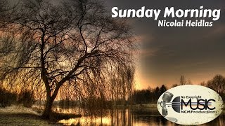 Sunday Morning - Nicolai Heidlas | No Copyright Music | NCM Productions