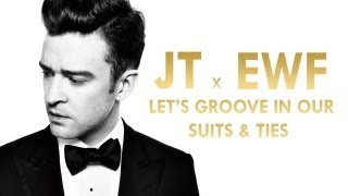 [R&B / Pop / Disco] Justin Timberlake, Earth Wind & Fire - Let's Groove In Our Suits & Ties (Mashup)