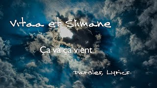 VITAA & SLIMANE - Ça va ça vient (Paroles, Lyrics)