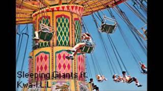 Sleeping Giants-Round We Go ft. Kwa-I.L.L
