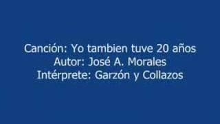 YO TAMBIEN TUVE 20 AÑOS -- MUSICA COLOMBIANA -- GARZON Y COLLA