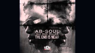 Ab-Soul & Mac Miller - The End Is Near (Lyrics)