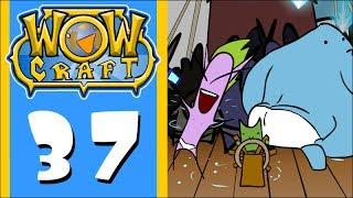 WowCraft Episode 37 Selfie Attack