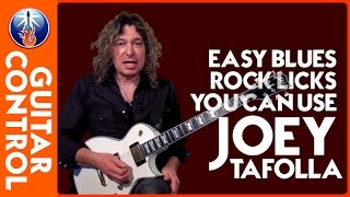 Easy Blues Rock Licks You Can Use - Joey Tafolla