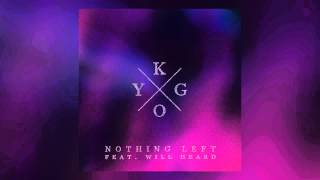 Kygo feat. Will Heard - Nothing Left (Cover Art)