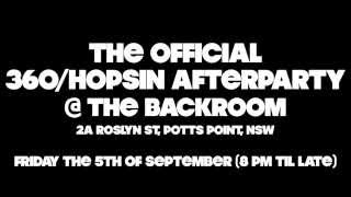The Official 360/Hopsin Afterparty (Sydney)