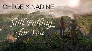 Chloe x Nadine | Still Falling For You