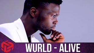 WURLD - ALIVE (Official Full Video)