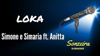 Simone e Simaria ft Anitta - Loka - Karaokê - (versão 02)