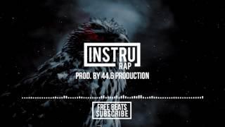 "(FREE) ""BLOOD"" | Instrumental Rap TRAP/GANGSTA/SOMBRE - 2017 | Prod. by 44.6 Production"